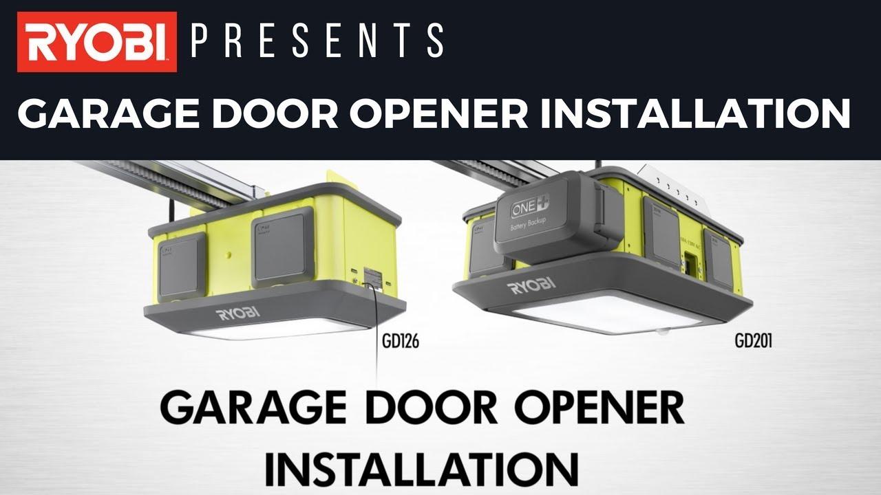 RYOBI Garage Door Opener Installation - YouTube