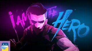 I Am The Hero: iOS iPhone 8 Gameplay Part 1 (by Crazyant)