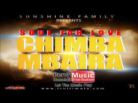 Soul Jah Love - Chimbambaira (Sunshine Family Studios ) September 2017