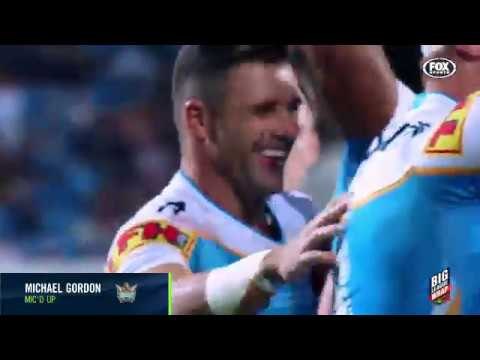 Mic'd Up | Titans Fullback Michael Gordon Was Mic'd Up For His 250th NRL Game