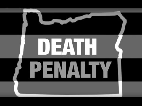 A brief history of Oregon's death penalty