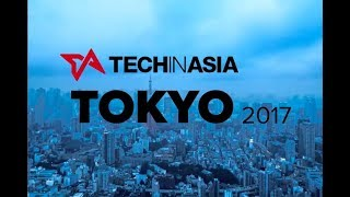 Don't miss Tech in Asia Tokyo 2017!
