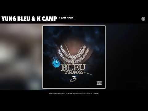 Yung Bleu & K CAMP – Yeah Right (Audio)