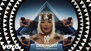 Shermanology - Sweet Surrender