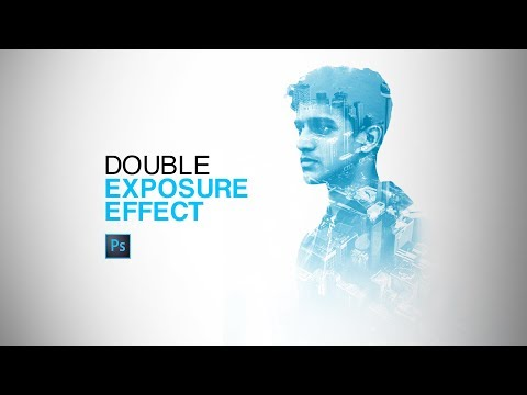 Double Exposure Effect - Photoshop CC Tutorial