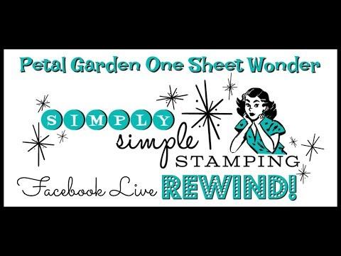 Facebook LIVE Rewind - Petal Garden One Sheet Wonder by Connie Stewart