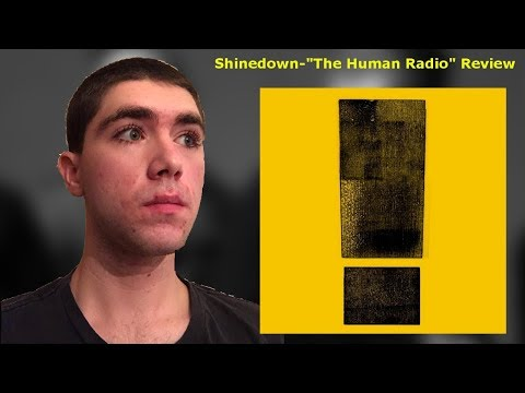 "Shinedown-""The Human Radio"" Reaction/Review"