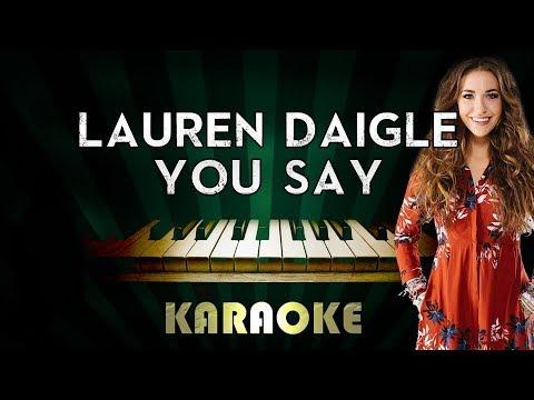 You Say - Lauren Daigle | LOWER Key Piano Karaoke Version Instrumental Lyrics Cover Sing Along