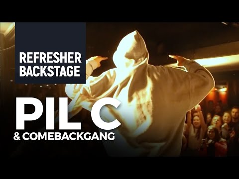 Refresher Backstage: Pil C & Comebackgang