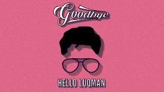 HELLOLUQMAN - Goodbye (OST Tuan Danial)