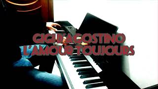 Gigi D'Agostino-L' Amour Toujours(I'll Fly with you) on digital piano#HQ audio