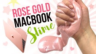 DIY Rose Gold MACBOOK Slime!! Metallic DIY Slime Inspired by New Pink 12 Inch Macbook