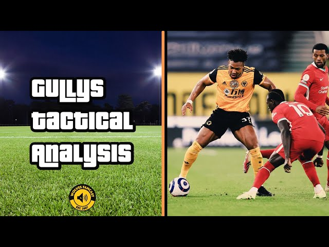 Wolves 0-1 Liverpool | Gully's Tactical Analysis