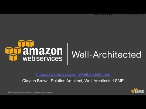AWS ANZ Webinar Series - An Introduction to the Well Architected Framework