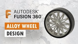 Alloy Wheel Design in Fusion 360
