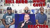 Bill Burr : White Guilt Reaction