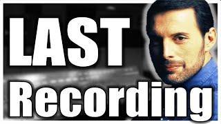 Freddie Mercury Last Vocal Recording