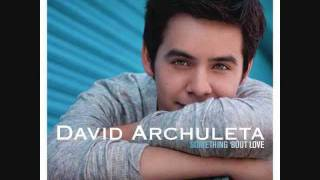 David Archuleta- Something Bout
