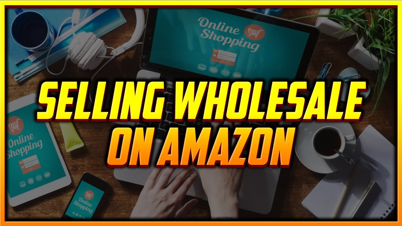 The Exact Process to Make Money Selling Wholesale Products on Amazon