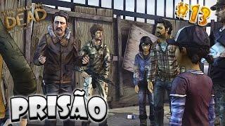 Noite na Prisão #13 - The Walking Dead Season Two
