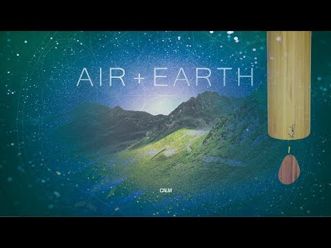 Air + Earth Soothing Koshi Wind Chimes Meditation 432hz | Calm