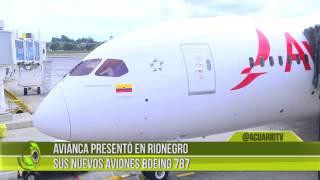Avianca presentó en Rionegro sus nuevos aviones Boeing 787 Dreamliner
