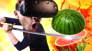 FRUIT NINJA IN FAKE LIFE | ZenBlade - VIVE