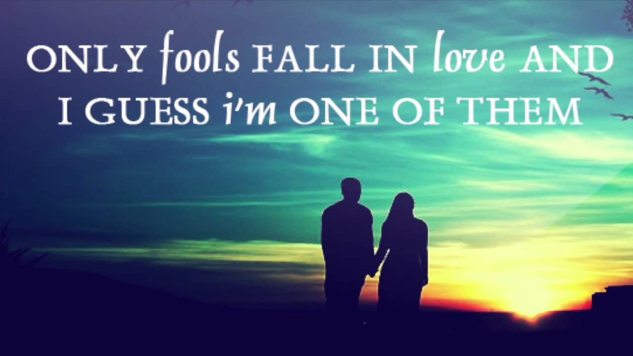 "In Love Quotes Love Quotes ""only Fools Fall In Love.""  Youtube"