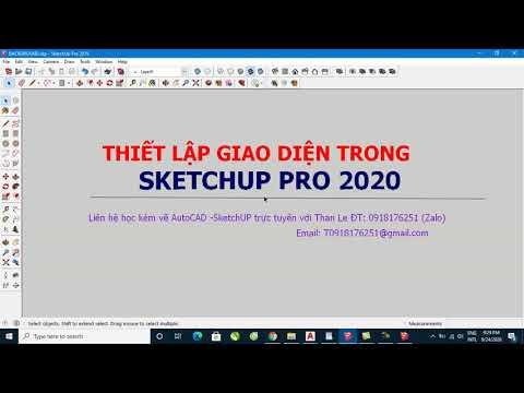 Thiết lập giao diện cho SketchUP Pro 2020