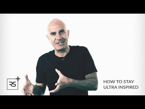 How to Stay Ultra Inspired | Robin Sharma