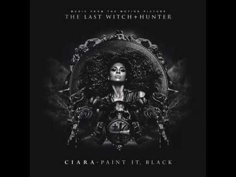 Ciara - Paint It Black - Audio - The Last Witch Hunter