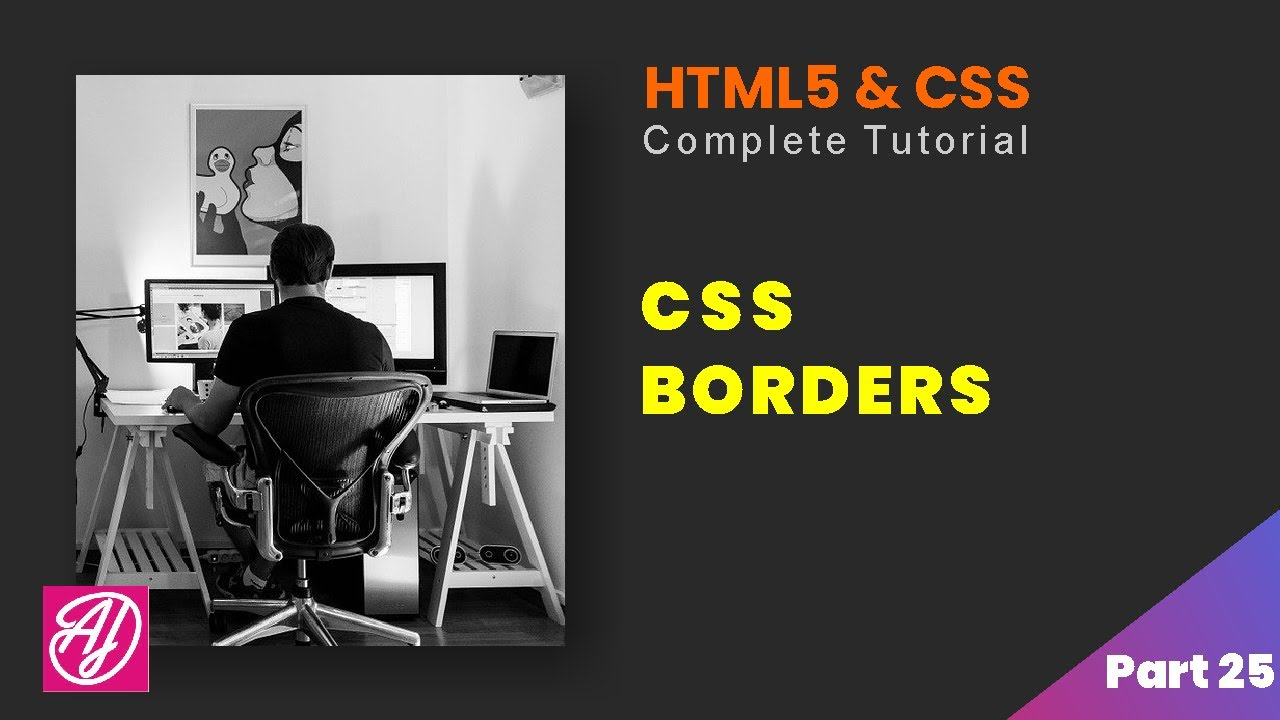 CSS Borders - HTML and CSS complete Tutorial Part 25