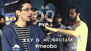 PVP: KAY G vs MC GROTASK (1/8)
