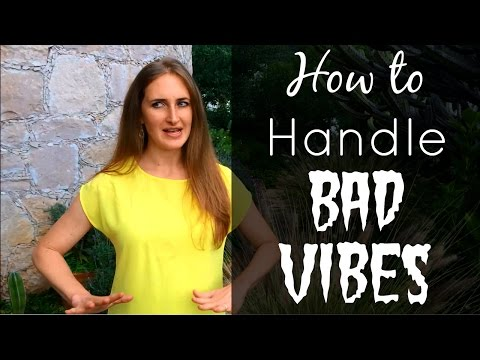 How To Handle Bad Vibes