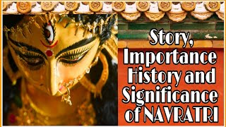 Navratri Celebration|History,Story,Importance & Significance of Navratri|Why is Navratri Celebrated