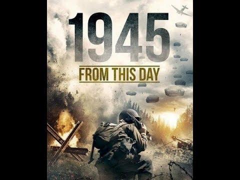1945: ПОСЛЕДНИЕ ДНИ - Военный фильм