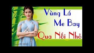 Lk Song Ca Nhạc Vàng Bolero Buồn Hay Nhất 2018 - Vùng Lá Me Bay - Nghe Là Rơi Nước Mắt Cả Một Đời