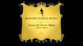현대무용음악 Vol.4_Never Mind_나단뮤직(NadanMusic) Contemporary and Modern dance instrumental /Piano/EDM/Beat