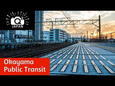 Okayama Public Transit: Trains, Buses, n' Tramway--Q2 Japan