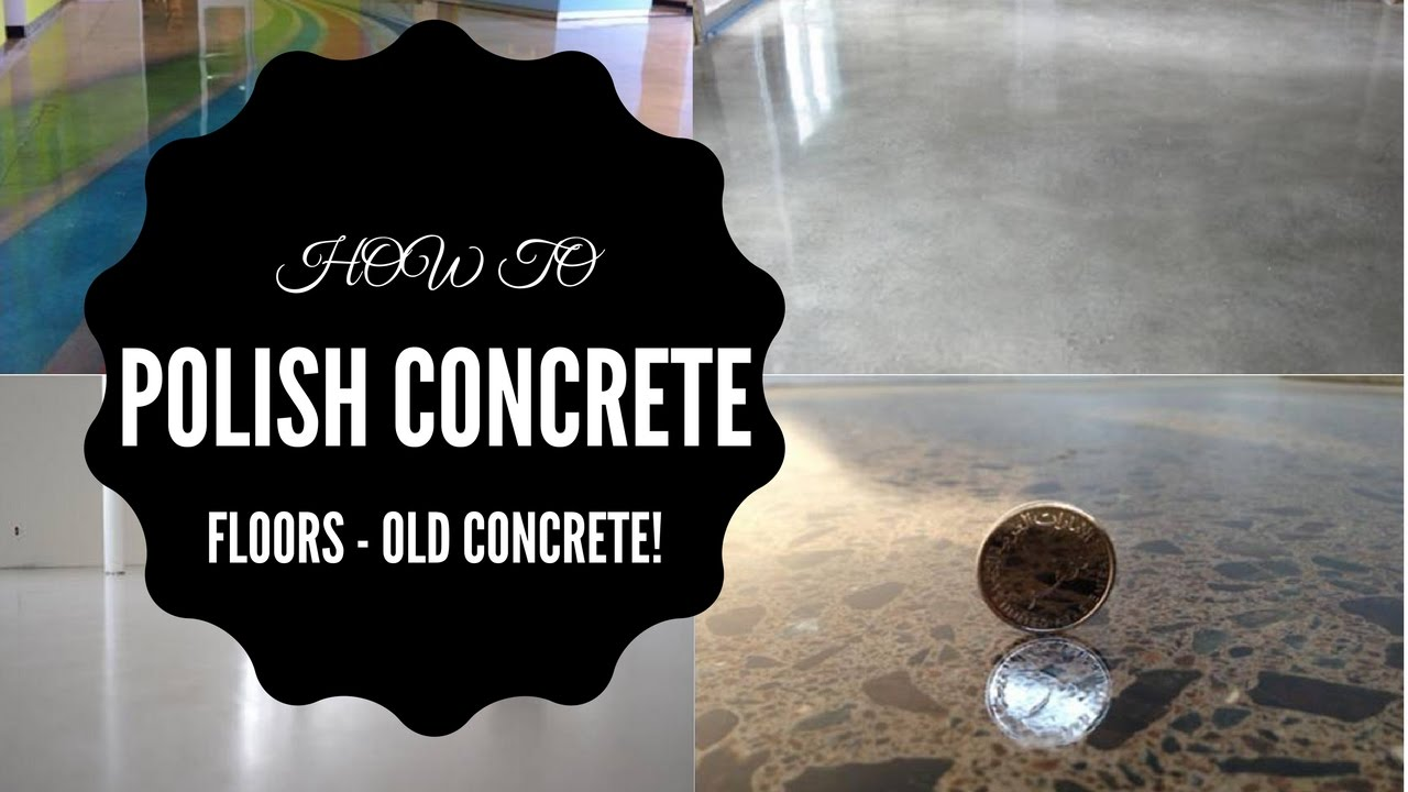 How To Polish Concrete Floors Old
