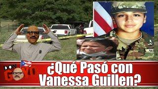 🚨 ¿Que paso con la soldado Vanessa Guillen?👀😳