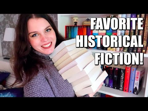 ALL TIME FAVORITE HISTORICAL FICTION BOOKS!