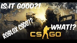 ROBLOX CSGO! (its not really good tbh)