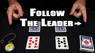 Follow The Leader (Card Trick) ~ An In Depth Tutorial