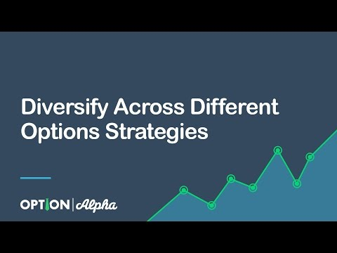 Diversify Across Different Options Strategies