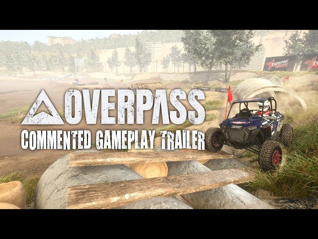 OVERPASS™ | Commented Gameplay Trailer