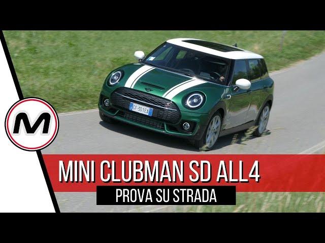MINI CLUBMAN SD ALL4 2021 | L'auto perfetta a 360 gradi? PROVA SU STRADA