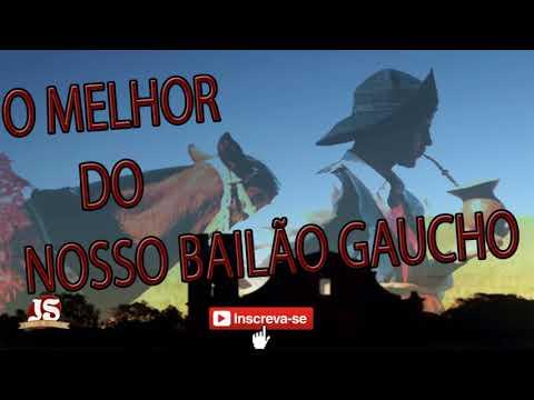 O MELHOR DO NOSSO BAILÃO GAÚCHO