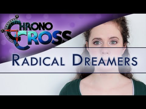 Chrono Cross - Radical Dreamers | Piano / Vocal / Guitar Cover