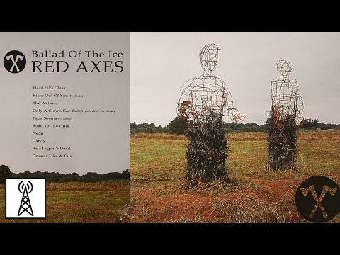 Red Axes – Ballad Of The Ice (Full Album)